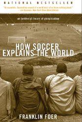 Franklin Foer, soccer, Berlusconi, fans, globalization