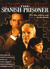 Cons, cheats, David Mamet, The Spanish Prisoner, greed, Steve Martin, corporate espionage
