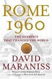 Maraniss's account of the 1960 Rome Olympics is weakened by forced context.