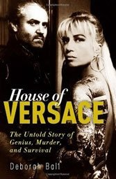 Deborah Ball probes the inner lining of the brilliant but troubled Versace legacy.