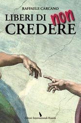 Free Not to Believe is an alternative view of religion's role in Catholic Italy.