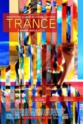 Danny Boyle overcooks his latest melodrama, Trance.