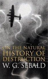 Understanding the whole of World War II requires digging into Sebald's musings.
