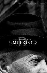"""Vittorio De Sica's early work, """"Umberto D."""" in particular, was uncompromising."""