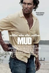 "Matthew McConaughey has an actor's movie breakout in Jeff Nichols' ""Mud."""