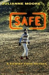 Safe: Eco-horror doesn't begin to describe Todd Haynes' remarkable 1995 indictment.