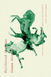 Fullblood Arabian: Syrian Osama Alomar conjures tiny parables that acquire universal meaning.