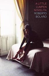 Roberto Bolaño Rome-set novella is a posthumous example of the Chilean writer's genius.
