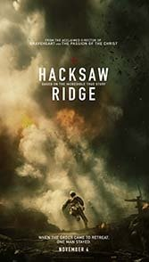 Mel Gibson''s return to directing is a World War II epic about a heroic conscientious objector.