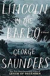 George Saunders' ambitious journey into the world of limbo and Abraham Lincoln's grief at the death of his son is a gossip-fest.