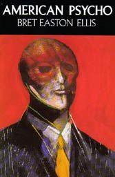Bret Easton Ellis, serial killer, Manhattan, 1980s